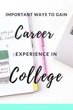 Important Ways to Gain Relevant Career Experience while in College
