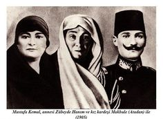 His mother Zübeyde, father Ali Rıza and sister Makbule Hanım. Turkish War Of Independence, Cult Of Personality, National Movement, Great Leaders, Harbin, Seville, Draco, Famous People, Che Guevara