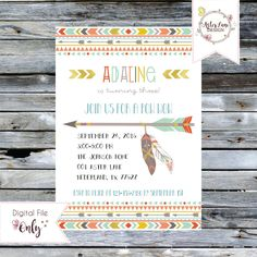 Tribal Birthday Invitation // Arrow with Feathers // Personalized Printable Invitation by AsterLaneDesign on Etsy https://www.etsy.com/listing/470321711/tribal-birthday-invitation-arrow-with
