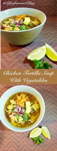 Crock Pot Chicken Tortilla Soup With Vegetables.