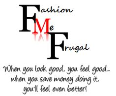 Fashion Me Frugal Advise and tips for being stylish on a budget!