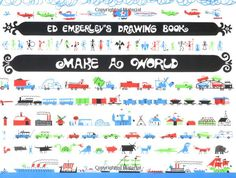Truly a favorite of my childhood! Ed Emberley's Drawing Book: Make a World: Ed Emberley: 9780316789721: Amazon.com: Books
