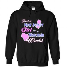Design2 Just a New Jersey girl in Wisconsin World - #anniversary gift #cool gift. GET => https://www.sunfrog.com/States/Design2-Just-a-New-Jersey-girl-in-Wisconsin-World-3553-Black-Hoodie.html?68278