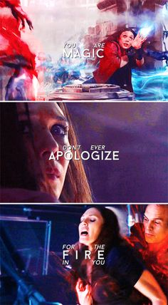 You are magic. Don't ever apologize for the fire in you. #marvel