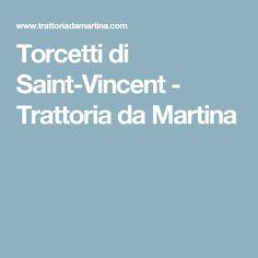 Torcetti di Saint-Vincent - Trattoria da Martina