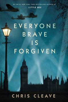 {WANT TO READ} Everyone Brave is Forgiven. A book published this year.