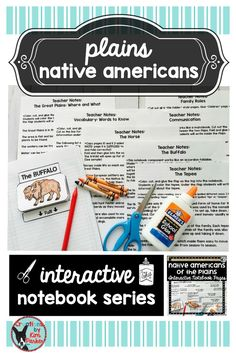 $ This Native Americans of the Plains Interactive Notebook with Teacher Notes is full of information about the Native Americans of the Great Plains for you and your students! There are 7 interactive notebook pages with teacher notes! There are photo samples and tips for constructing the notebook page for each lesson. Lessons Include:  1.) The Great Plains: Where and What 2.) Vocabulary: Words to Know 3.) The Importance of the Horse 4.) Buffalo 5.) Tepee 6.) Family Roles 7.) Communication $
