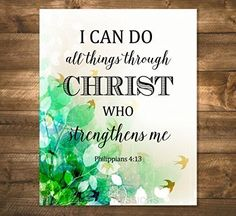 "I Can Do Anything Through Christ, Who Strengthens Me, Philippians 4:13 Art Print, Inspirational Art Print, Unframed Print, 8""x10"" Bible Verse Art Print, Christian Wall Art - C197 Scriptures About Strength, Gods Strength, Philippians 4 13, I Can Do Anything, Bible Verse Art, Be Strong And Courageous, Christian Wall Art, Art Print, Inspirational"