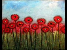 """Field of Poppies"" - How to Paint Mixed Media Poppies on Canvas"
