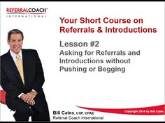 Lesson #2 - Asking for Referrals and Introductions without Pushing or Begging - #salestraining #referraltraining #business
