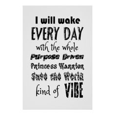 I will wake every day with the whole purpose drive poster - decor gifts diy home & living cyo giftidea