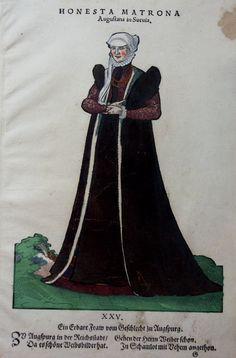 JOST AMMAN - HANS WEIGEL - ANNO 1577 - HONESTA MATRONA Augustana in Suevia http://www.laboramedia.com/ebay/M992TrachtAugsburgGalerie.jpg