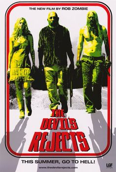 Directed by the prolific Rob Zombie, The Devil's Rejects is a sequel to House of 1000 Corpses, and picks up several weeks after House left off. 18 Movies, Best Horror Movies, Horror Movie Posters, Horror Films, Great Movies, Movie Tv, Film Posters, Movie Sequels, Funny Horror