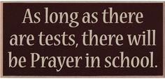 Amen!!!!  And if you don't believe this- come with me for my next exam!