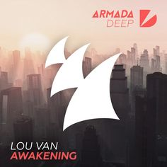 """Awakening"" by Lou Van was added to my Top House playlist on Spotify"