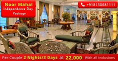 Hotel Noor mahal Karnal 13th to 15th Aug Weekend holidays Packages Call-08130781111