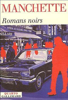 Romans noirs, Jean-Patrick Manchette
