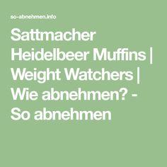 Sattmacher Heidelbeer Muffins | Weight Watchers | Wie abnehmen? - So abnehmen