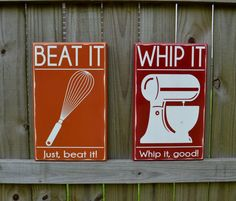 Whip it, Whip it good - Beat it, Just Beat it - Kitchen Decor, Custom Wood Sign