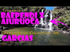 Cachoeira dos Garcias - Trav. Baependi x Aiuruoca (Parte 4 de 4)