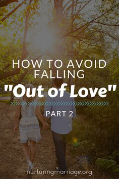 advice continue relationship fall out of love