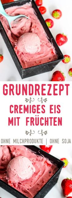 Basic recipe for creamy ice cream with fruits soy-free dairy-free gluten-free nut-free sugar-free vegan optionally fructose-poor and histamine-poor Gute rezepte Frozen Yoghurt, Frozen Fruit, Paleo Dessert, Sin Gluten, Nut Free, Dairy Free, Fruit Recipes, Dessert Recipes, Gelato Recipe
