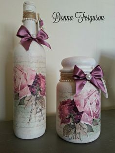Up-cycled Shabby Chic Wine Bottle and Jar. #decoupage