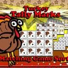 Turkey Tally Marks Matching Sort Game - Thanksgiving or Christmas - King Virtue  You students will love applying what you have taught them about ta...