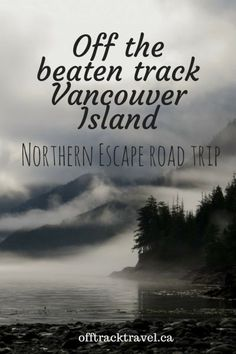 Off the beaten track Vancouver Island: Northern Escape Road Trip Vancouver Travel, Vancouver Island, Visit Vancouver, Places To Travel, Places To Visit, Travel Destinations, Canadian Travel, Canadian Rockies, Blog Voyage