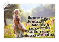 Why A Daughter Needs A Dad Quote