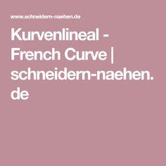 Kurvenlineal - French Curve   schneidern-naehen.de
