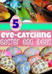 5 Eye-Catching Easter Egg DIYs