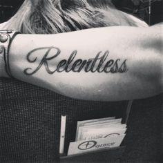 relentless tattoo - Google Search