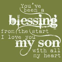 My sons, you are both blessings to me~.  But it shocks me still that not all parents feel the same about their children...but they don't.