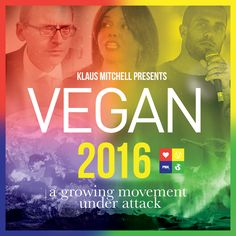 Vegan 2016 has launched, which demonstrates how veganism has increased in popularity in the last 12 months