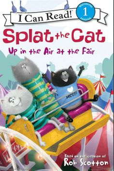 Browse Inside Splat the Cat: Up in the Air at the Fair by Rob Scotton, Illustrated by Rob Scotton