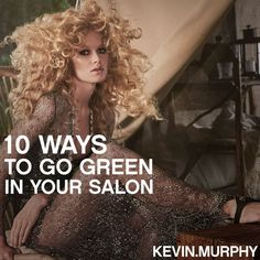 10 Ways to Go Green in Your Salon