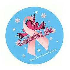 Celebrate Life! Support Breast Cancer Research
