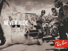 Campagne pubblicitarie Never Hide   Sito ufficiale Ray Ban - Italy