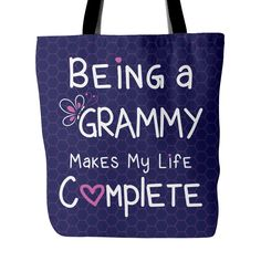 Being a Grammy Tote Bag