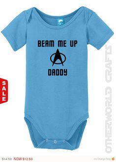 Beam Me Up Daddy  Star Trek Baby Onesie by OtherWorldCrafts  #startrek #trekkie #trekkiebaby #babyonesie #owcrafts
