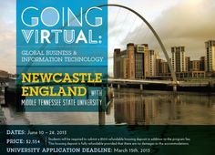 Going Virtual: Global Business and Information Technology - Middle Tennessee State University in Newcastle, England w/ ISA Custom Programs
