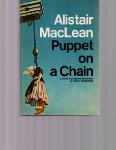 Puppet on a Chain by Alistair MacLean, http://www.amazon.com/dp/B00267H062/ref=cm_sw_r_pi_dp_cYoWpb0NAEMB0