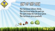 Law of the Pack I designed for the Angry Birds themed Blue and Gold Banquet ~Julie