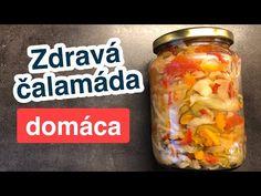 Zdravá čalamáda domáca - YouTube