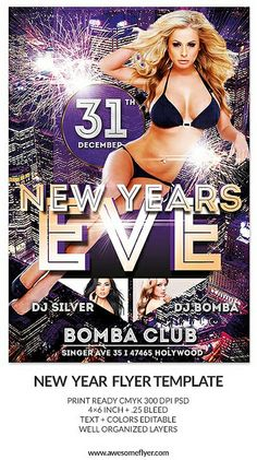 Download New Year and New Year's Eve Party and Club Flyer Templates for Photoshop. High Quality PSD Party and Club Flyer Templates: http://www.awesomeflyer.com/flyer-bundles/new-years-eve-flyer-template-bundle/