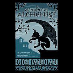 "Gigi Pandian's ""The Accidental Alchemist"" Audiobook"