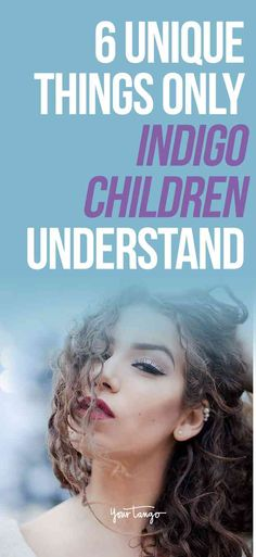 Indigo children are rare but important members of society. From being sensitive to always taking action, here are a few things you'll only understand if you're an indigo child. Global Thinking, Airbrush Designs, Intuitive Empath, Conscious Parenting, Indigo Children, Star Children, Mindful Living, Healthy Mind, Raising Kids