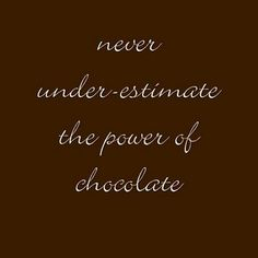 Sayings About Chocolate   Love Chocolate Quotes Chocolate Quotes