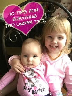 10 TIPS FOR SURVIVING TWO UNDER TWO - tips for having two children under the age of two in the house.